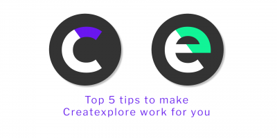 Top 5 tips to make Createxplore work for you